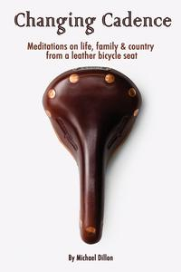 Changing Cadence: Meditations on Life, Family & Country from a Leather Bicycle Seat