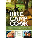 Bike. Camp. Cook .