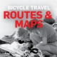 Routes, Maps, Logistics