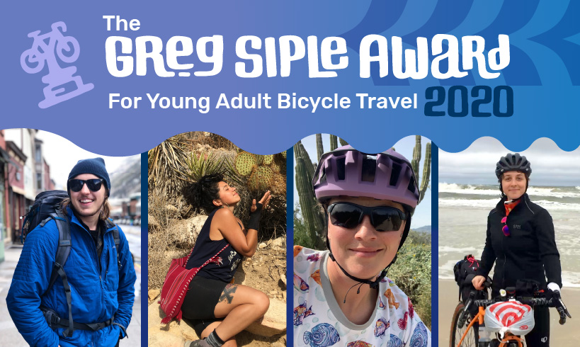 The four winners of Adventure Cycling's Greg Siple Award for Young Adult Bicycle Travel, 2020