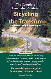Bicycling the TransAm: Virginia to Oregon/Washington
