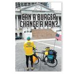 Can A Burger Change A Man?