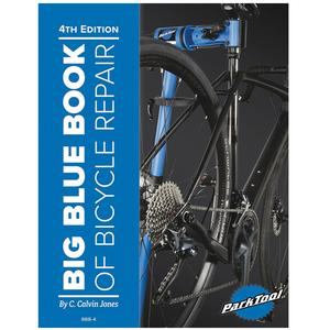 Park Tool Big Blue Book of Bike Repair 4th Edition