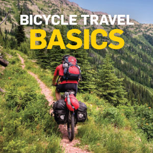Bicycle Travel Basics | How To Department | Adventure ...